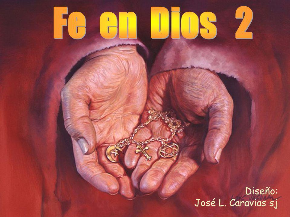 Fe en Dios 2 Diseño: José L. Caravias sj