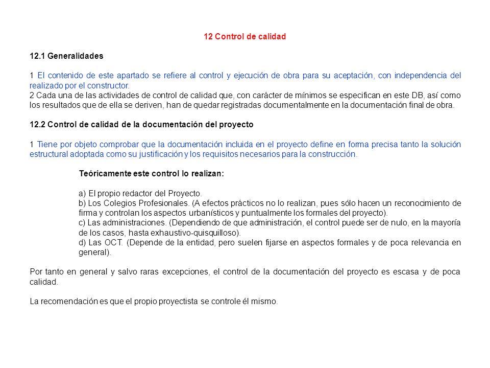 12 Control de calidad 12.1 Generalidades.