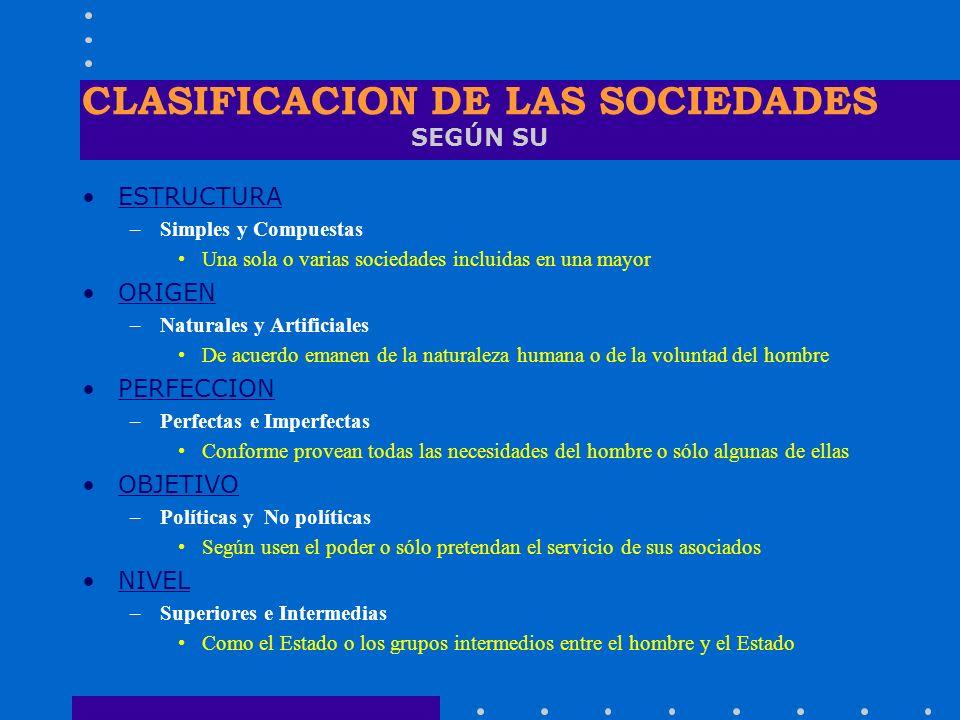 CLASIFICACION DE LAS SOCIEDADES SEGÚN SU