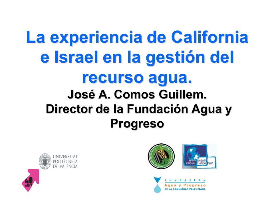 La experiencia de California e Israel en la gestión del recurso agua