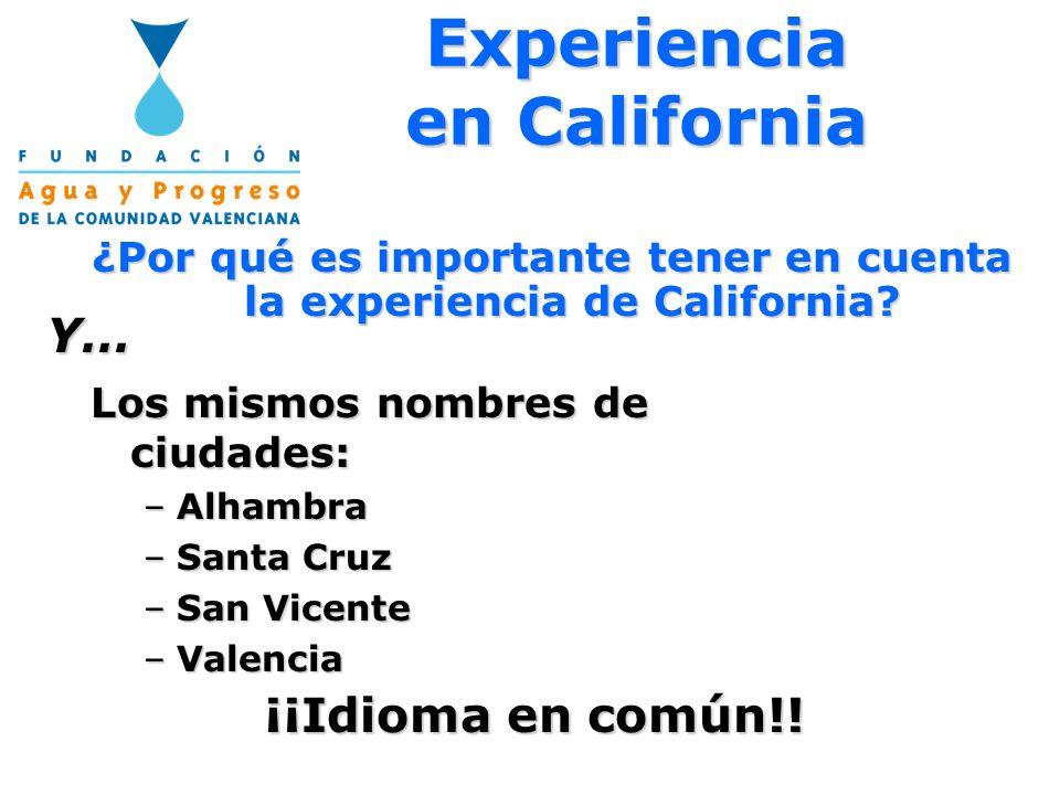 ¿Por qué es importante tener en cuenta la experiencia de California