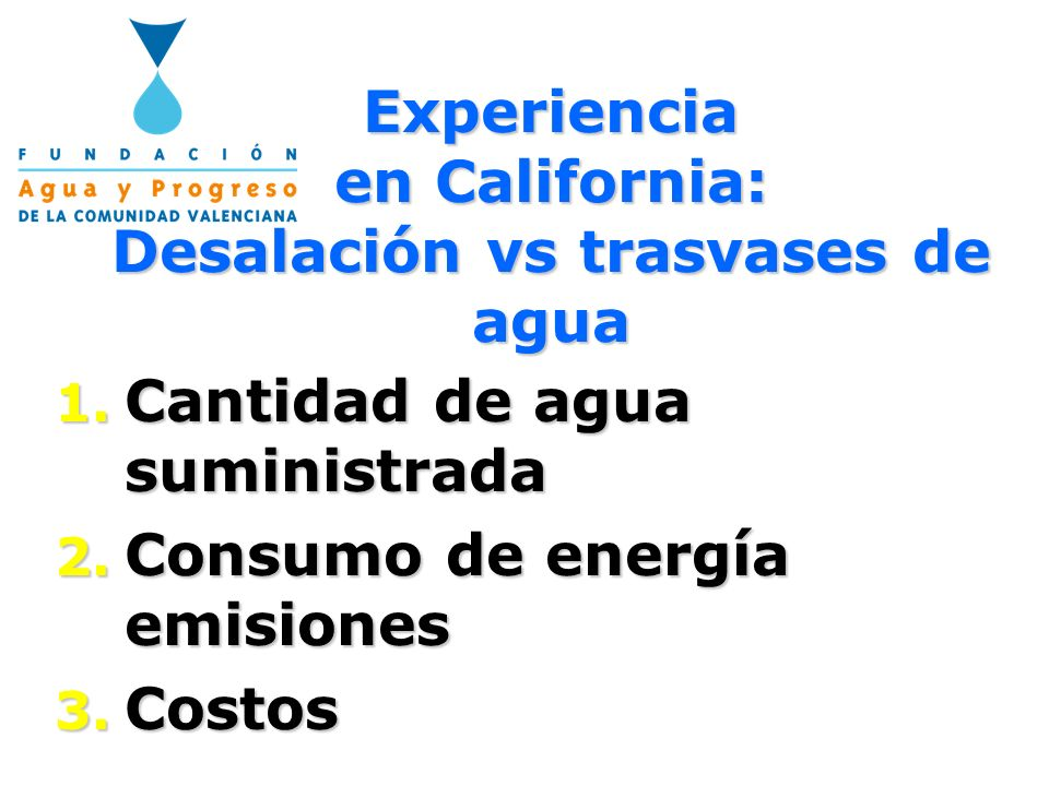 Experiencia en California: Desalación vs trasvases de agua