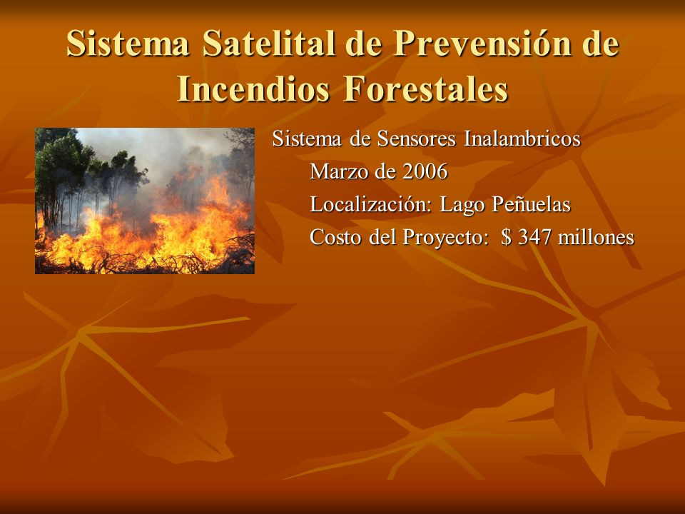 Sistema Satelital de Prevensión de Incendios Forestales