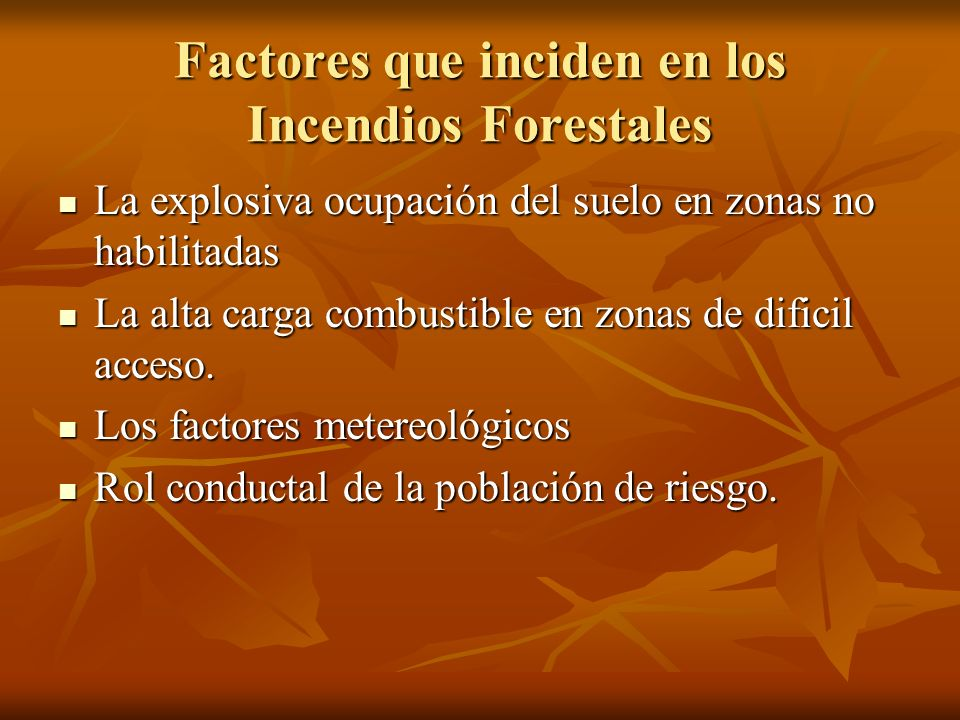 Factores que inciden en los Incendios Forestales
