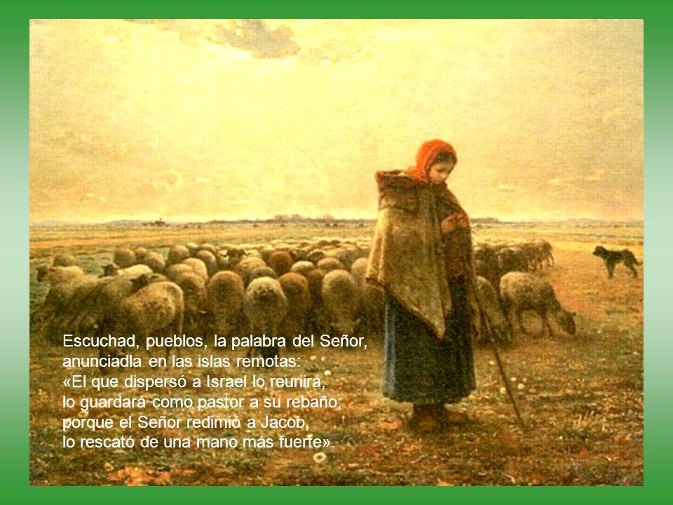 Escuchad, pueblos, la palabra del Señor,