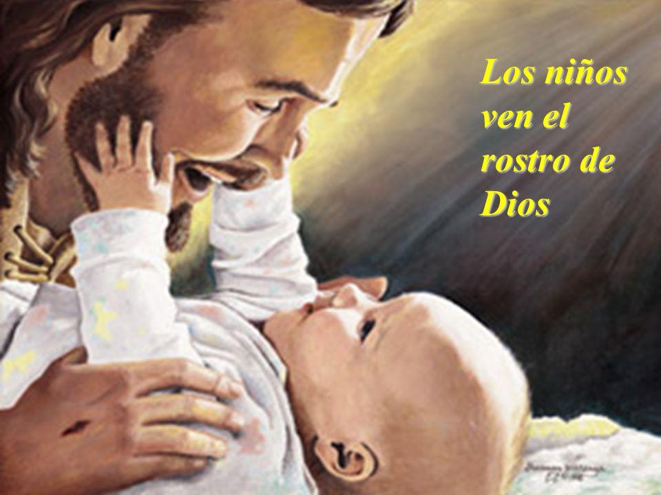 Los niños ven el rostro de Dios
