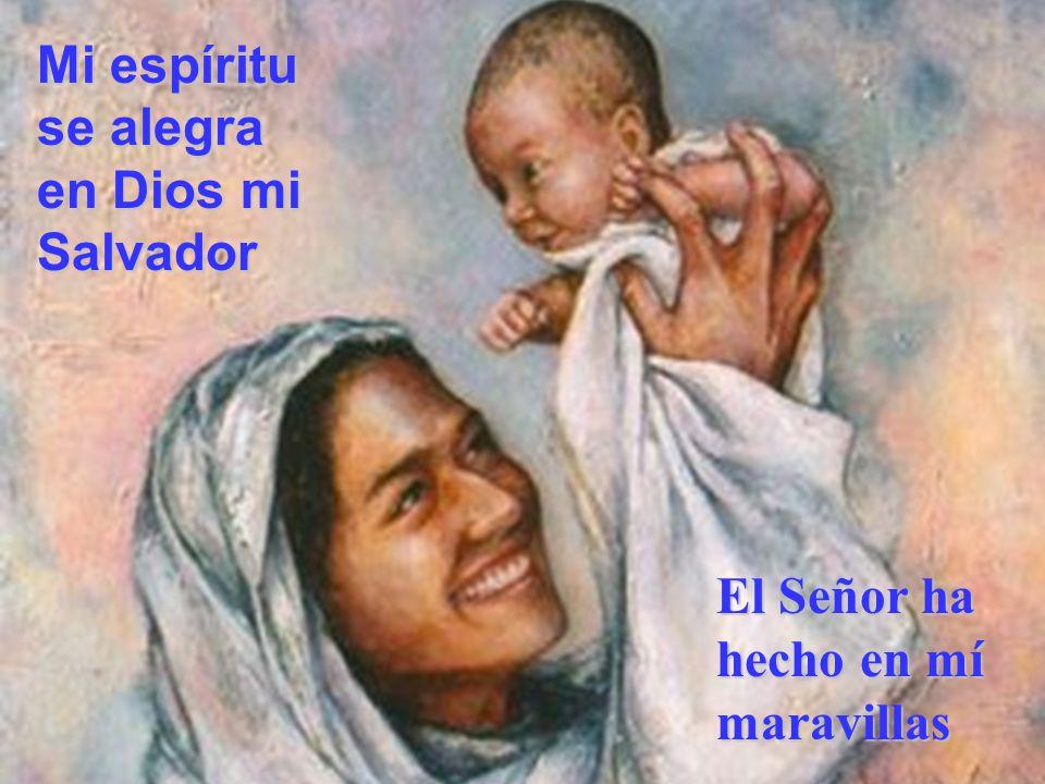 Mi espíritu se alegra en Dios mi Salvador