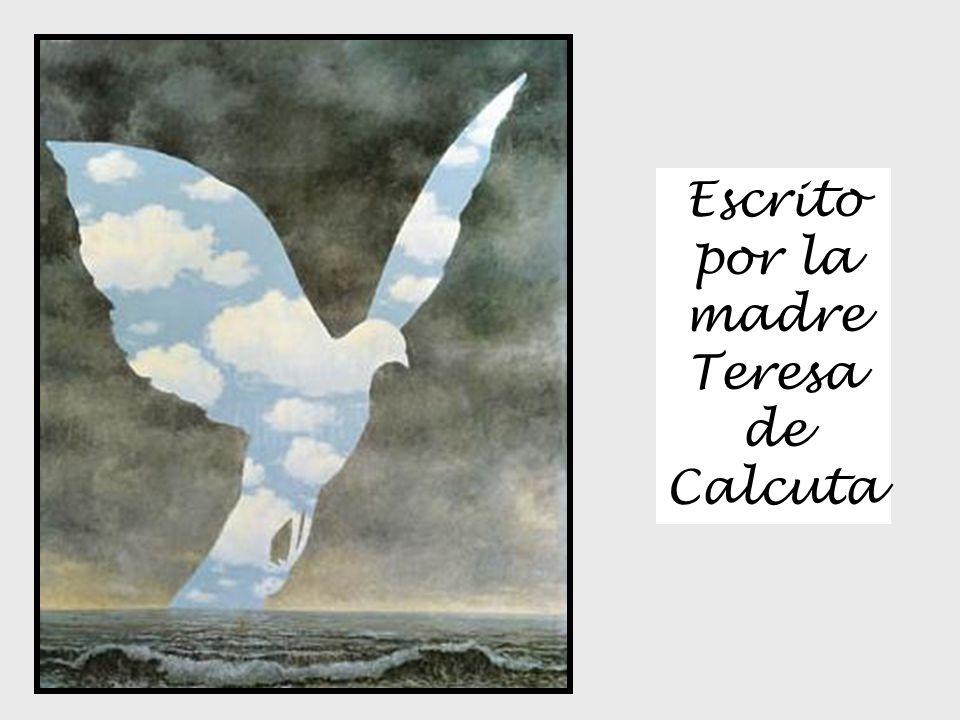 Escrito por la madre Teresa de Calcuta