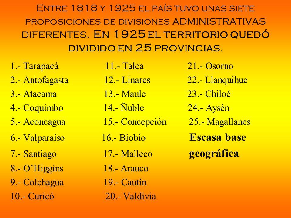 Entre 1818 y 1925 el país tuvo unas siete proposiciones de divisiones administrativas diferentes. En 1925 el territorio quedó dividido en 25 provincias.