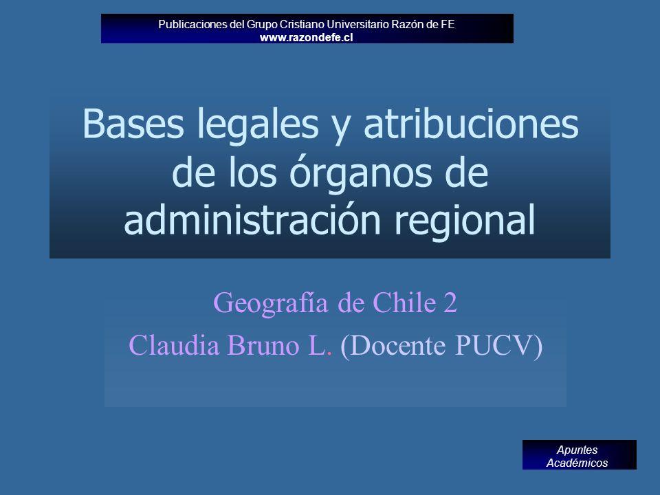 Bases legales y atribuciones de los órganos de administración regional