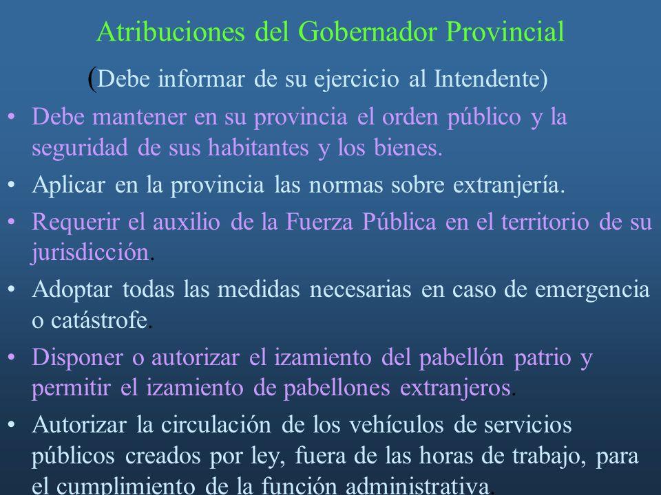 Atribuciones del Gobernador Provincial