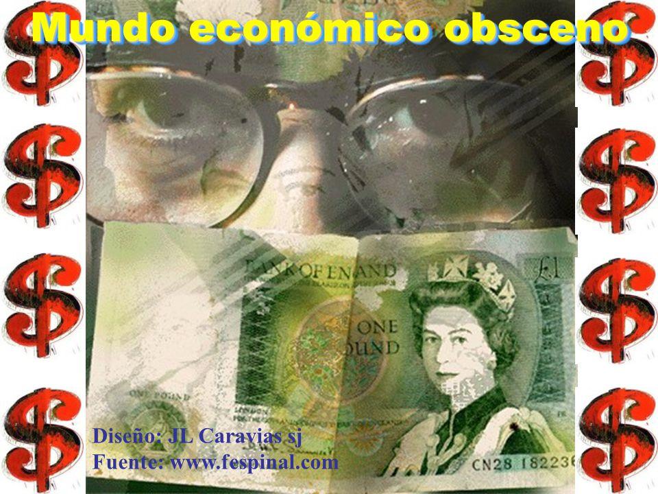 Mundo económico obsceno