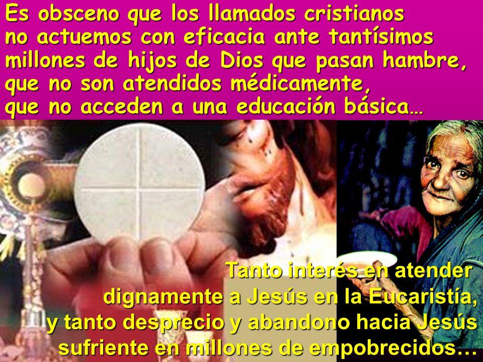 Es obsceno que los llamados cristianos