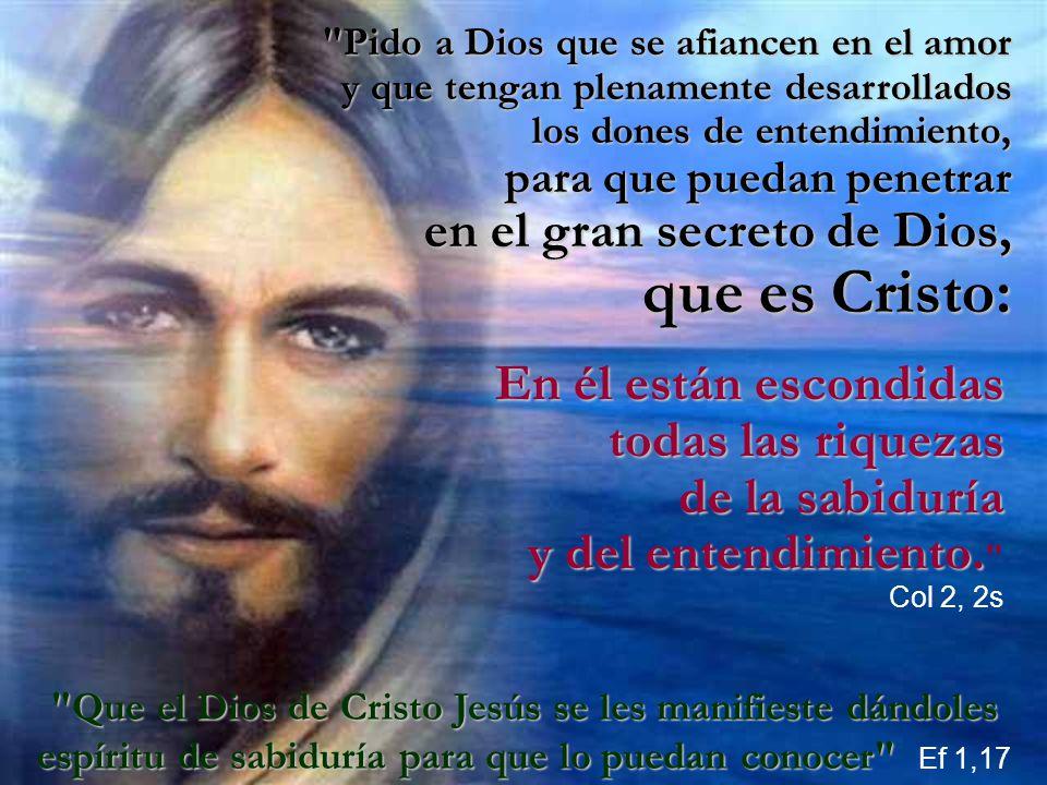 que es Cristo: en el gran secreto de Dios, En él están escondidas