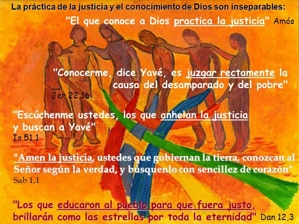 El que conoce a Dios practica la justicia Amós