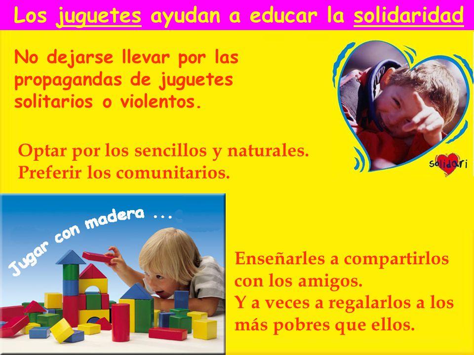 Los juguetes ayudan a educar la solidaridad
