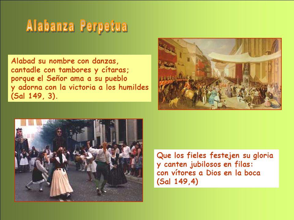 Alabanza Perpetua Alabad su nombre con danzas,