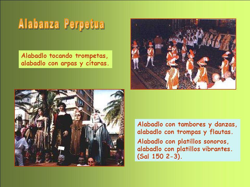 Alabanza Perpetua Alabadlo tocando trompetas,