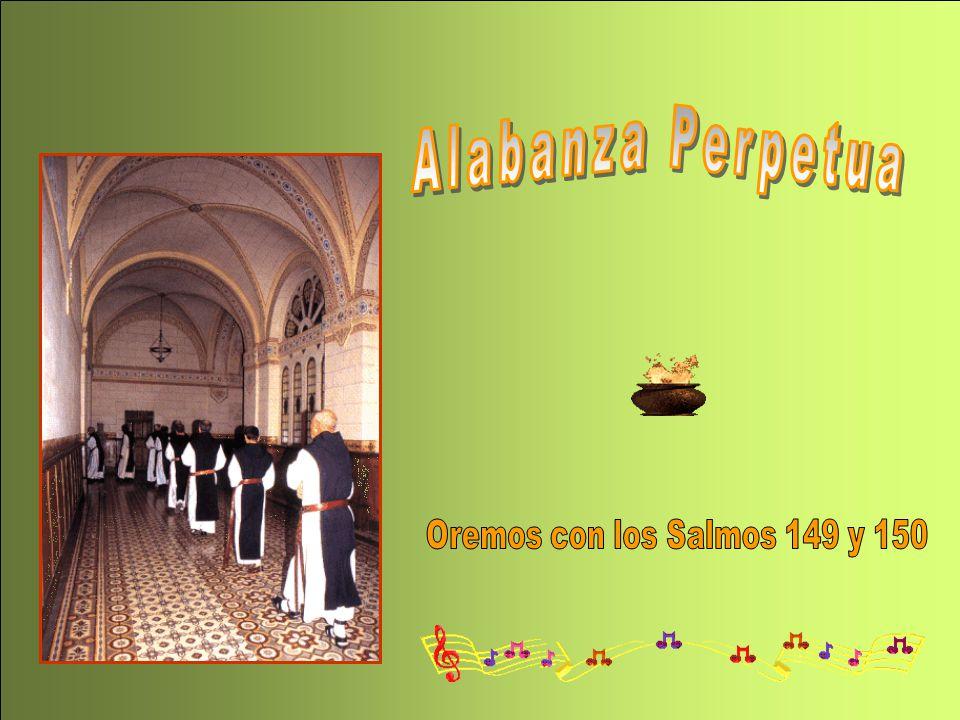 Alabanza Perpetua Oremos con los Salmos 149 y 150