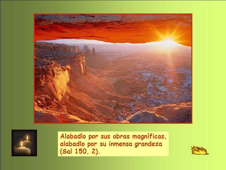 Alabanza Perpetua Alabadlo por sus obras magníficas,