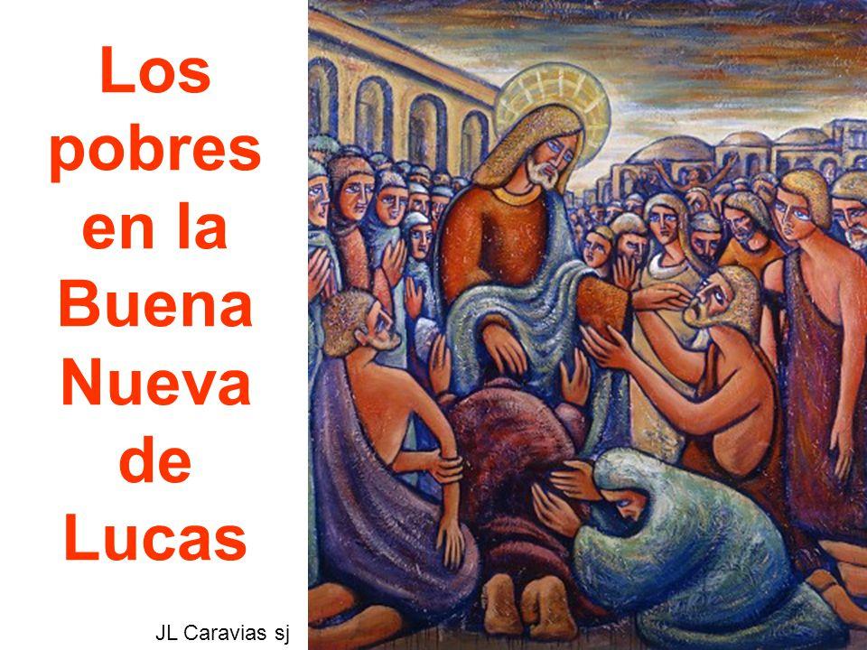 Los pobres en la Buena Nueva de Lucas