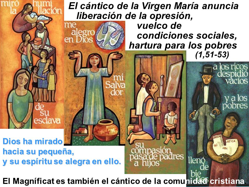 El cántico de la Virgen María anuncia liberación de la opresión,
