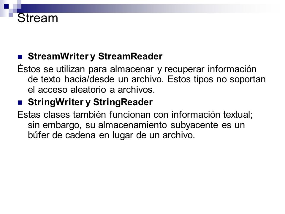 Stream StreamWriter y StreamReader