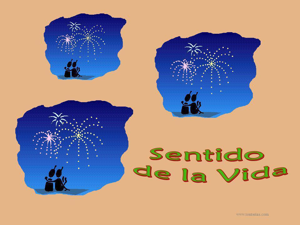 Sentido de la Vida www.tonterias.com