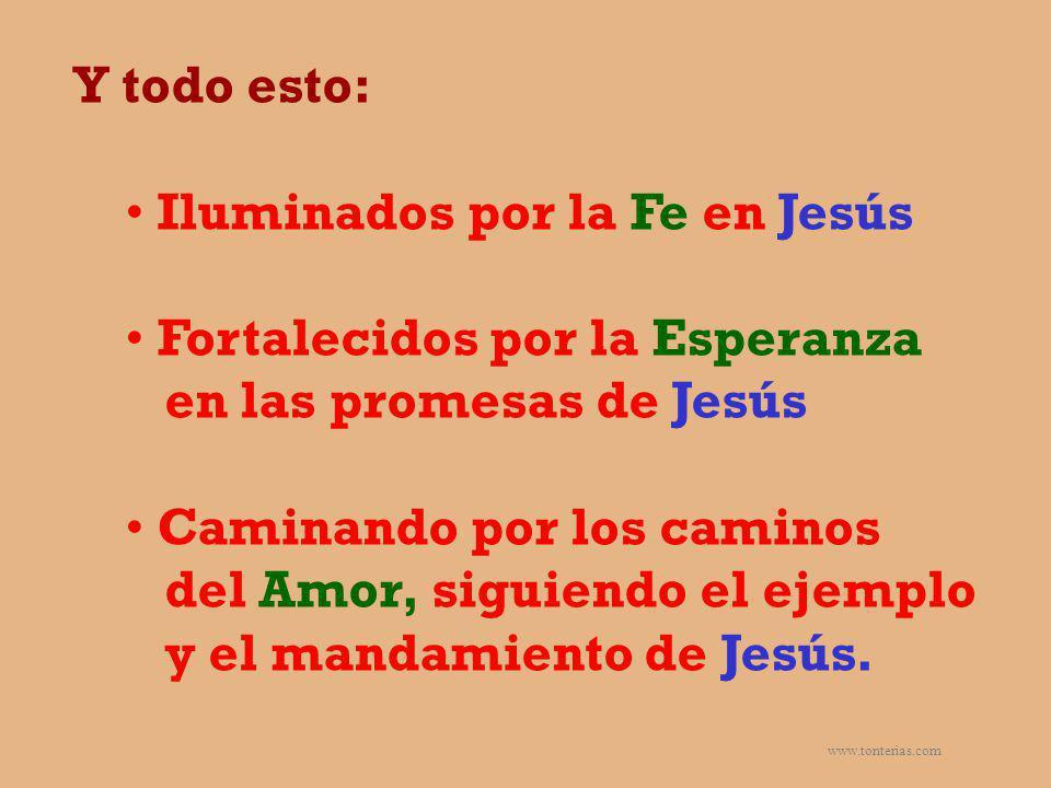 Iluminados por la Fe en Jesús Fortalecidos por la Esperanza