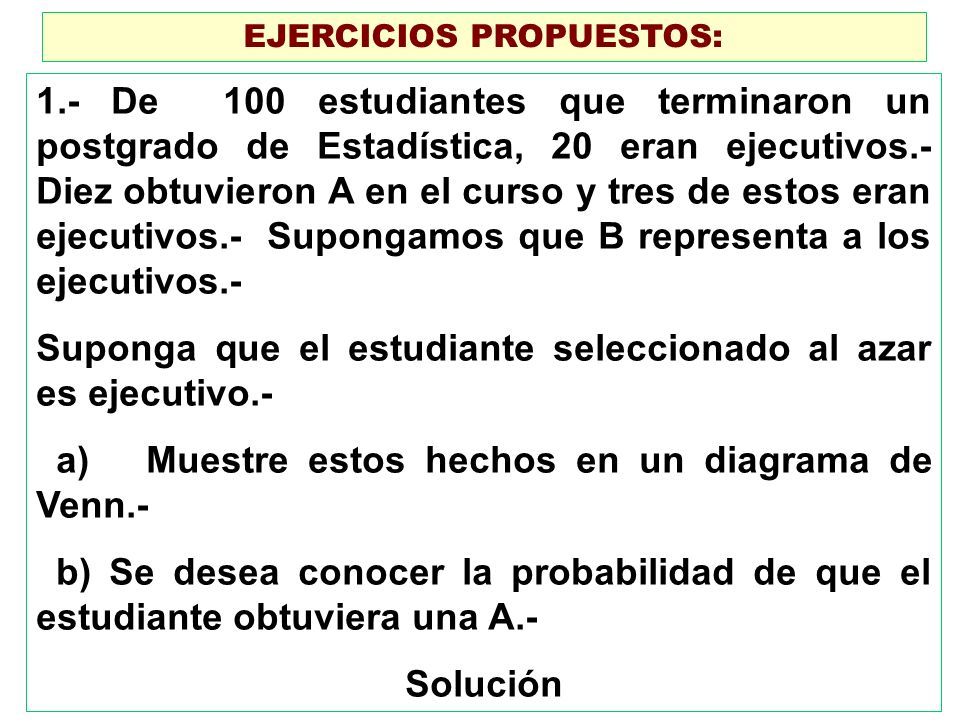 EJERCICIOS PROPUESTOS: