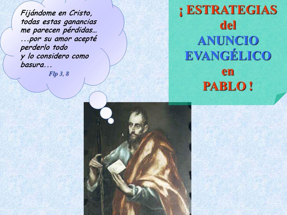 ¡ ESTRATEGIAS del ANUNCIO EVANGÉLICO en PABLO !