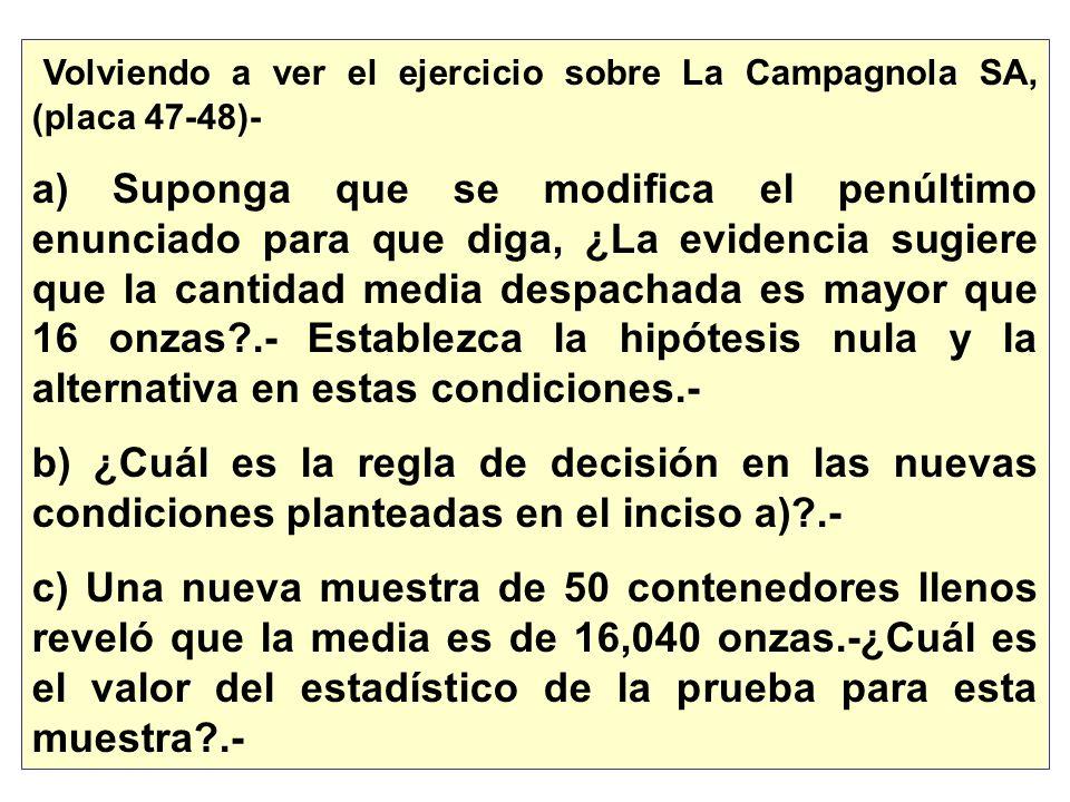 Volviendo a ver el ejercicio sobre La Campagnola SA, (placa 47-48)-