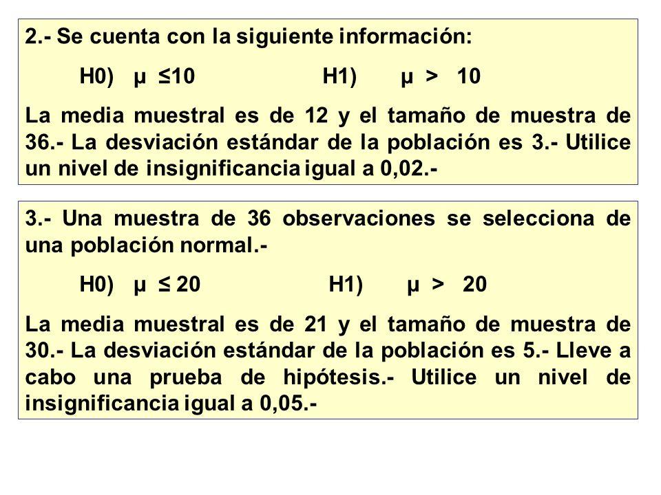 2.- Se cuenta con la siguiente información: