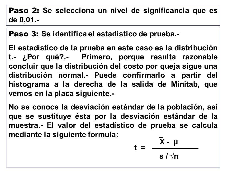 Paso 2: Se selecciona un nivel de significancia que es de 0,01.-