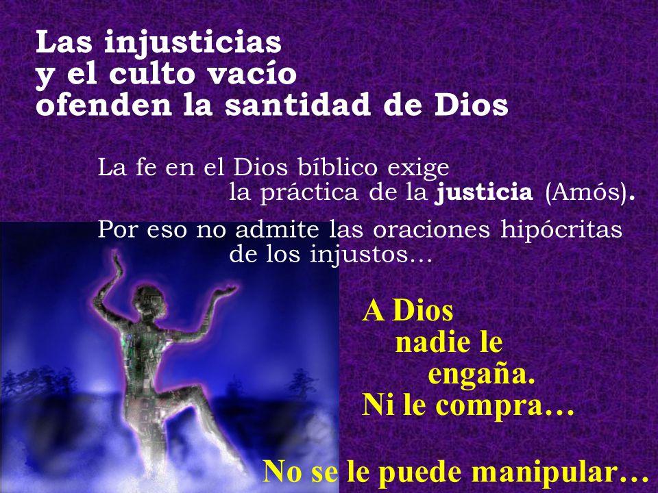 ofenden la santidad de Dios
