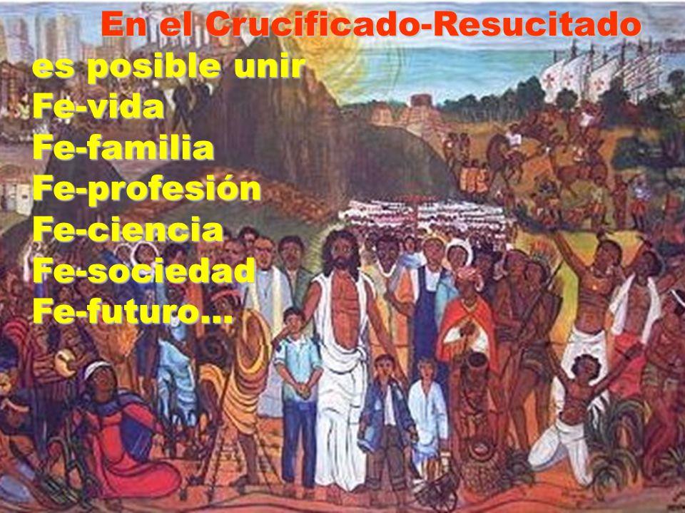 En el Crucificado-Resucitado