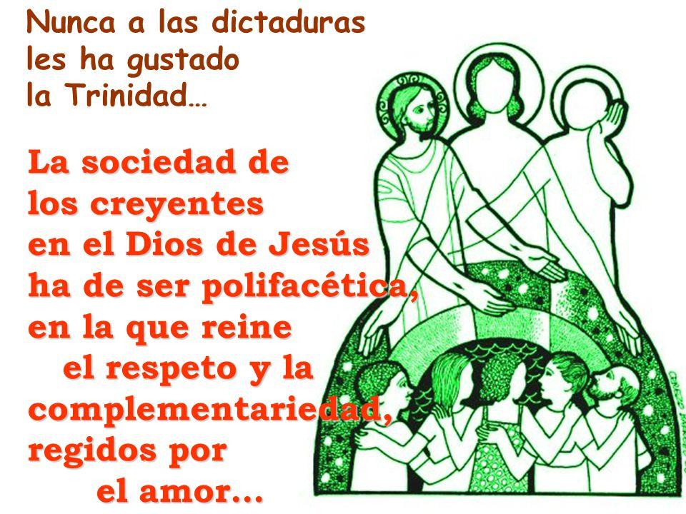 La sociedad de los creyentes en el Dios de Jesús