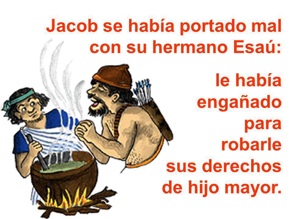 Jacob se había portado mal