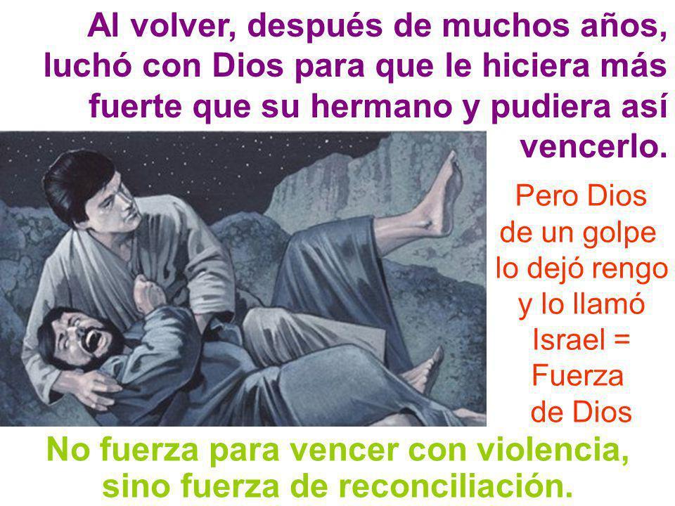 No fuerza para vencer con violencia, sino fuerza de reconciliación.