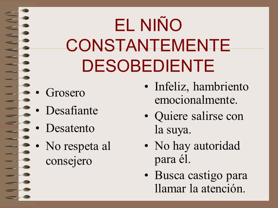 EL NIÑO CONSTANTEMENTE DESOBEDIENTE