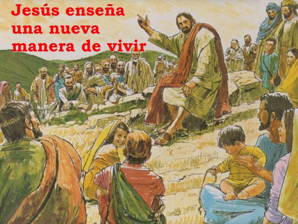 Jesús enseña una nueva manera de vivir