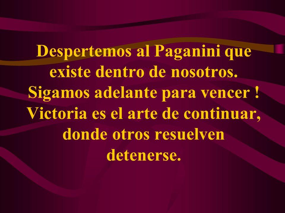 Despertemos al Paganini que existe dentro de nosotros