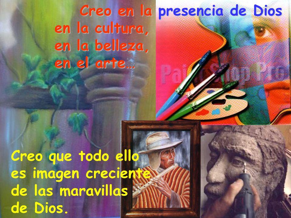 Creo en la presencia de Dios