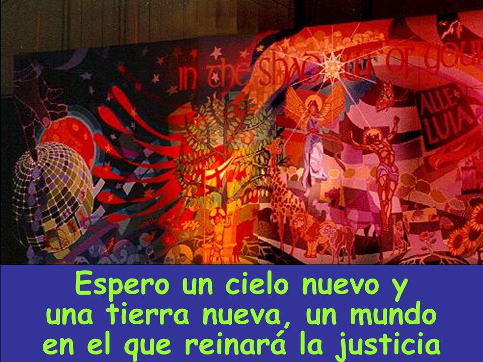 una tierra nueva, un mundo en el que reinará la justicia
