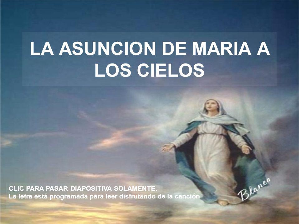 LA ASUNCION DE MARIA A LOS CIELOS