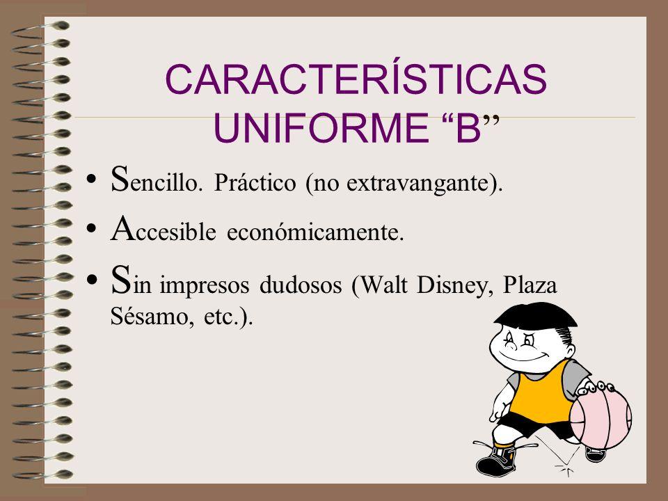 CARACTERÍSTICAS UNIFORME B