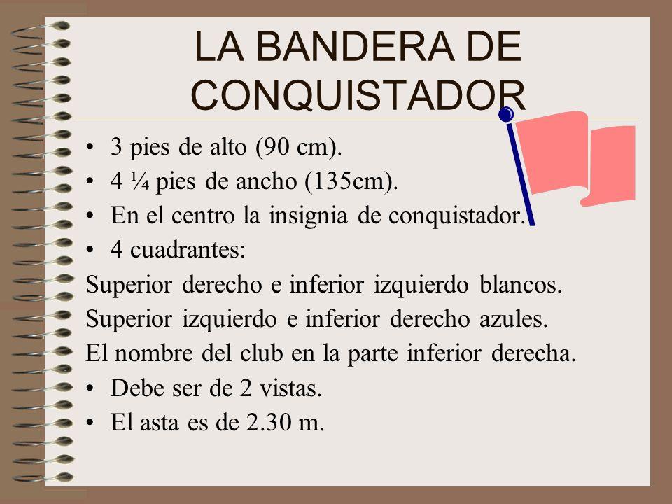 LA BANDERA DE CONQUISTADOR