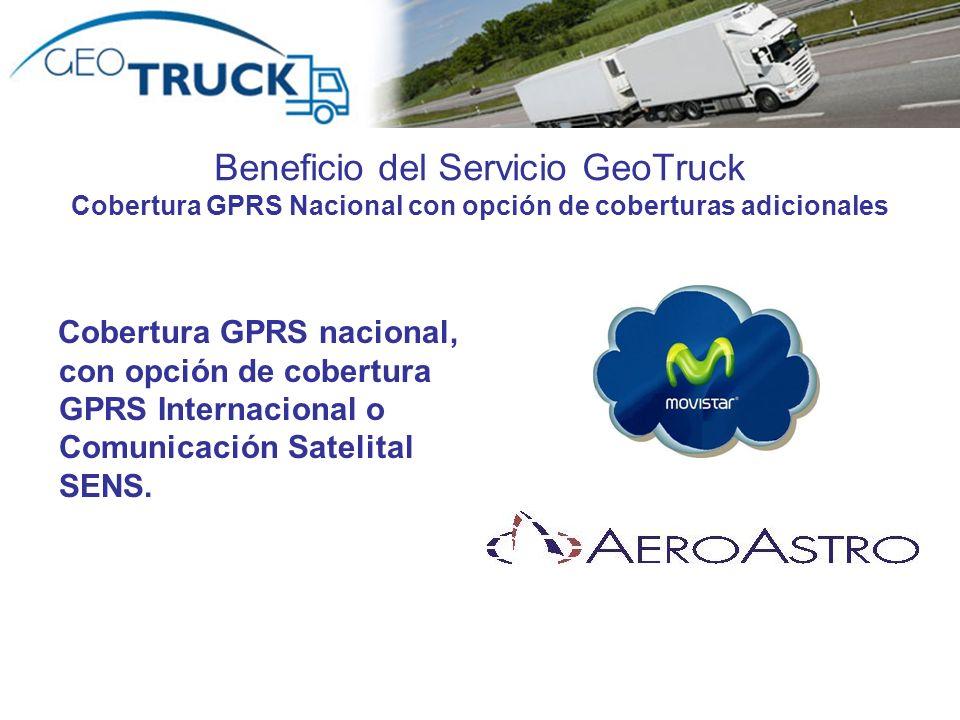 Beneficio del Servicio GeoTruck Cobertura GPRS Nacional con opción de coberturas adicionales