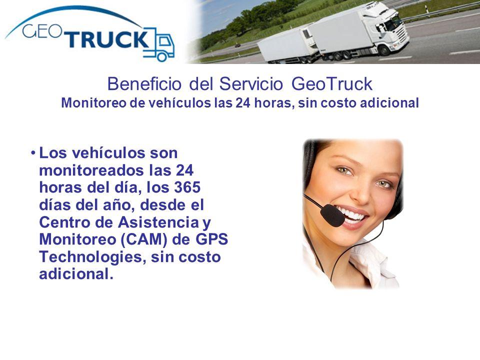 Beneficio del Servicio GeoTruck Monitoreo de vehículos las 24 horas, sin costo adicional