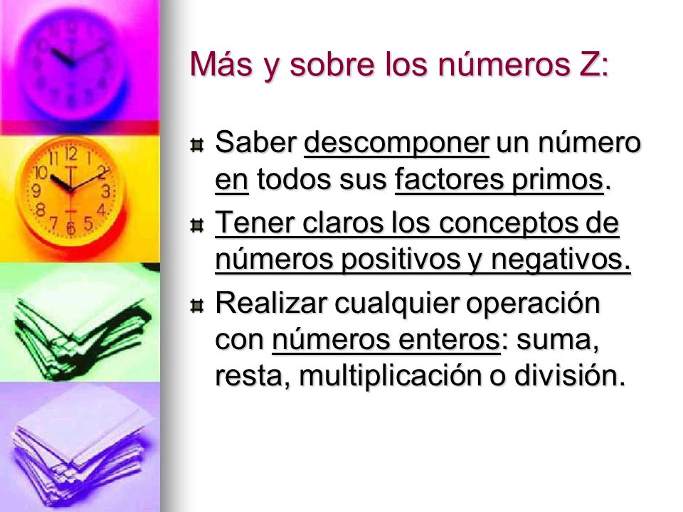 Más y sobre los números Z: